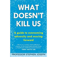 What Doesn't Kill Us (BOK)