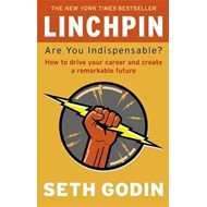 Produktbilde for Linchpin - Are You Indispensable? How to drive your career and create a remarkable future (BOK)
