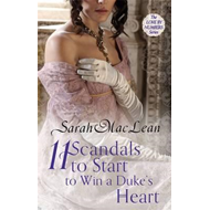 Eleven Scandals to Start to Win a Duke's Heart (BOK)