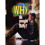 Why Do People Bully? (BOK)