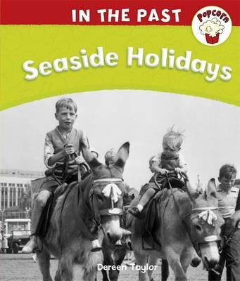 Popcorn: In The Past: Seaside Holidays (BOK)