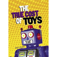 The True Cost of Toys (BOK)