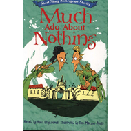 Short, Sharp Shakespeare Stories: Much Ado About Nothing (BOK)