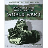 Machines that Won the War: World War I (BOK)