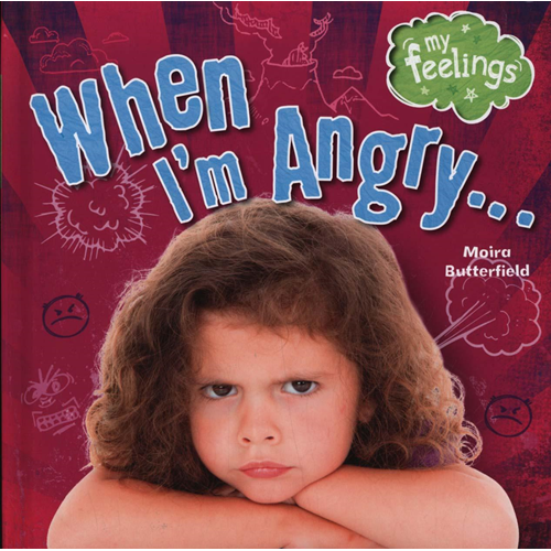 My Feelings: When I'm Angry (BOK)