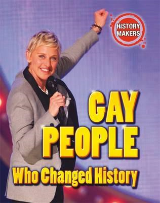 History Makers: Gay People Who Changed History (BOK)
