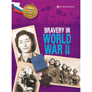 Bravery in World War II (the National Archives) (BOK)