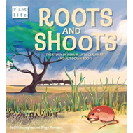 Plant Life: Roots and Shoots (BOK)