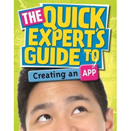 Quick Expert's Guide to Creating an App (BOK)