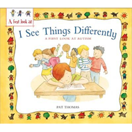 Autism: I See Things Differently (BOK)