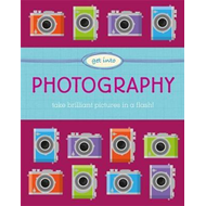 Get Into: Photography (BOK)