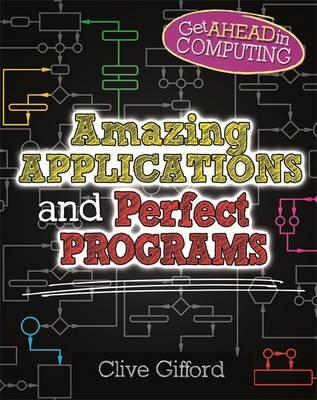 Get Ahead in Computing: Amazing Applications & Perfect Progr (BOK)