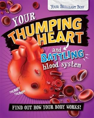 Your Thumping Heart and Battling Blood System (BOK)