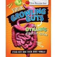 Your Growling Guts and Dynamic Digestive System (BOK)