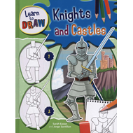 Learn to Draw: Knights and Castles (BOK)