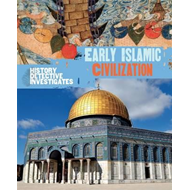 History Detective Investigates: Early Islamic Civilization (BOK)