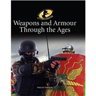 Weapons & Armour Through Ages (BOK)