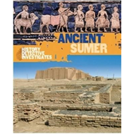 History Detective Investigates: Ancient Sumer (BOK)