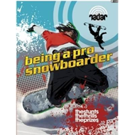 Being a Pro Snowboarder (BOK)