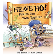 Heave Ho! Pirates Can Work Together (BOK)