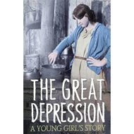 Great Depression: A Young Girl's Story (BOK)