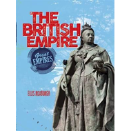 Great Empires: The British Empire (BOK)