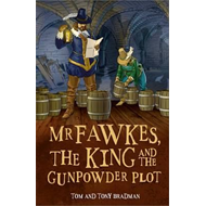 Short Histories: Mr Fawkes, the King and the Gunpowder Plot (BOK)