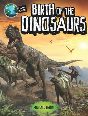 Birth of the Dinosaurs (BOK)