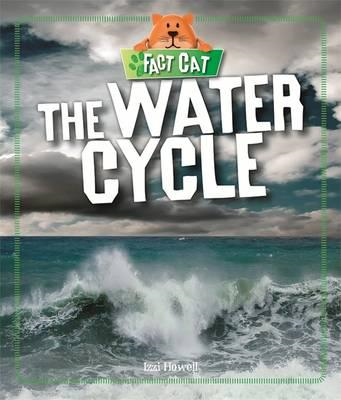 Fact Cat: Science: The Water Cycle (BOK)
