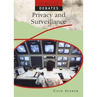 Ethical Debates: Privacy and Surveillance (BOK)