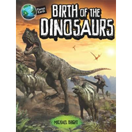 Planet Earth: Birth of the Dinosaurs (BOK)