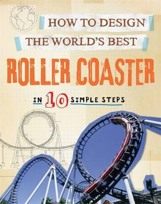 How to Design the World's Best Roller Coaster (BOK)