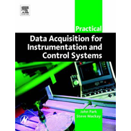 Practical Data Acquisition for Instrumentation and Control S (BOK)