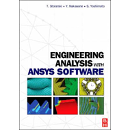 Engineering Analysis with ANSYS Software (BOK)