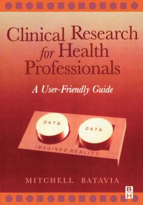 Clinical Research for Health Professionals (BOK)