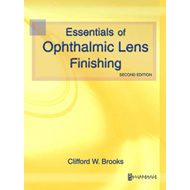 Essentials of Ophthalmic Lens Finishing (BOK)