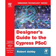 Designer's Guide to the Cypress PSOC (BOK)