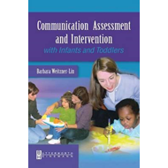 Communication Assessment and Intervention with Infants and T (BOK)