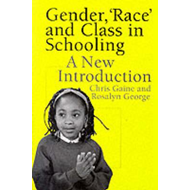 Gender, Race and Class in Schooling: An Introduction for Teachers (BOK)