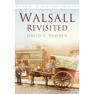Around Walsall in Old Photographs (BOK)