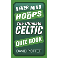 Never Mind the Hoops (BOK)