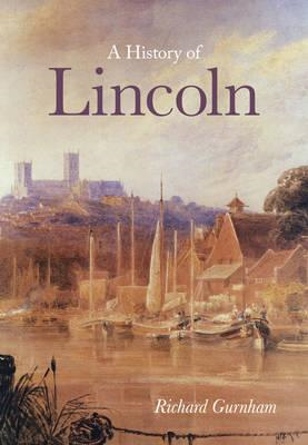 History of Lincoln (BOK)