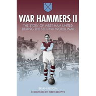 War Hammers II: The Story of West Ham United During the Seco (BOK)