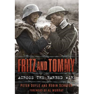 Fritz and Tommy: Across the Barbed Wire (BOK)