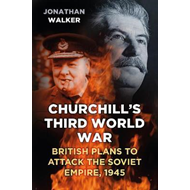 Churchill's Third World War (BOK)