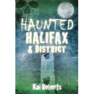 Haunted Halifax and District (BOK)