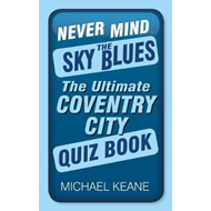 Never Mind the Sky Blues (BOK)
