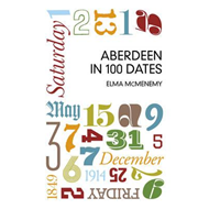 Aberdeen in 100 Dates (BOK)