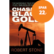 Produktbilde for Chasing Black Gold - The Incredible True Story of a Fuel Smuggler in Africa (BOK)