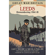 Great War Britain Leeds (BOK)